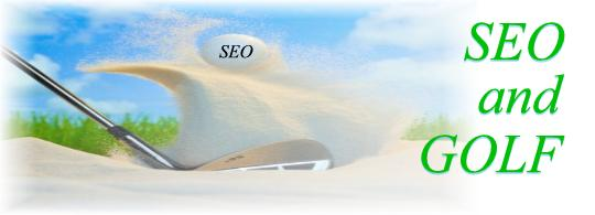 SEO and Golf:  They Both Look Easy…Until You Try Them